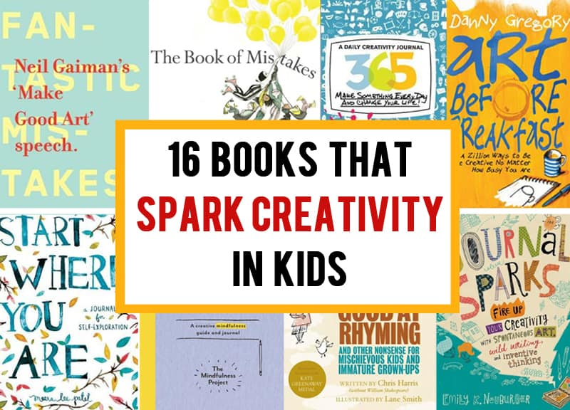 16 brilliant books that spark creativity in kids (and you will love them too!)