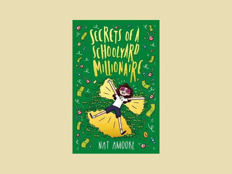 Book review of Secrets Of A Schoolyard Millionaire by Nat Amoore