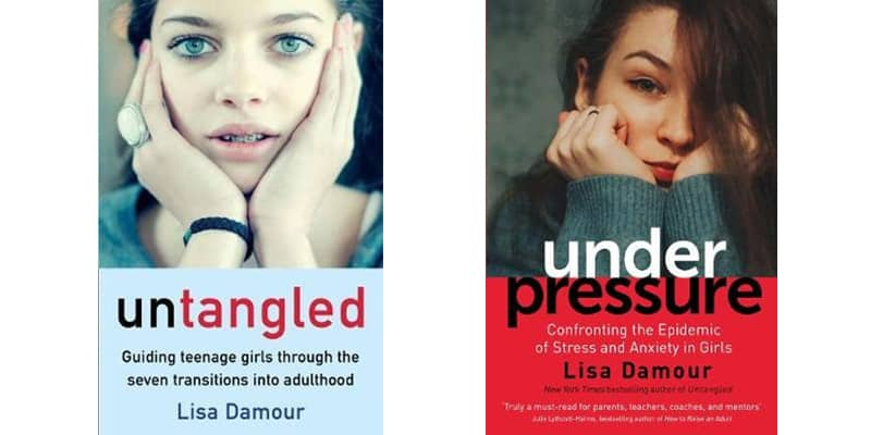 Great books for raising girls - Untangled by Lisa Damour and Under Pressure by Lisa Damour