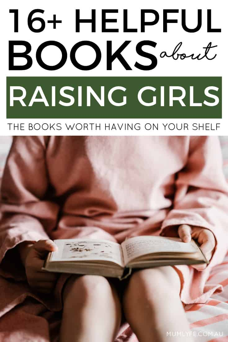 Helpful books about raising girls - carefully curated