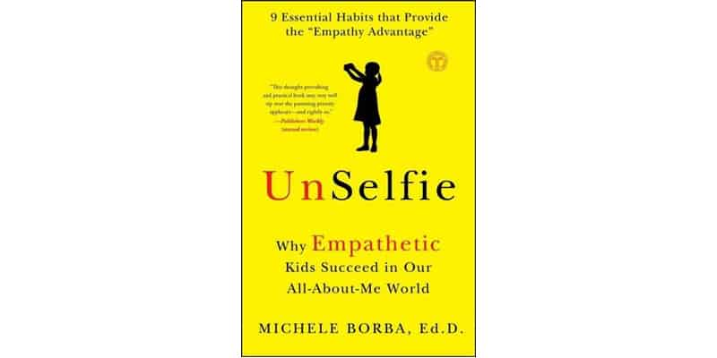 UnSelfie by Michele Borba review