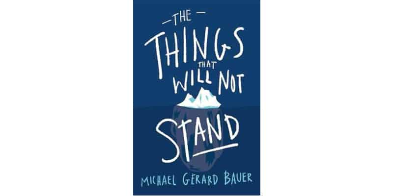 Reading list for teens - The Things That Will Not Stand