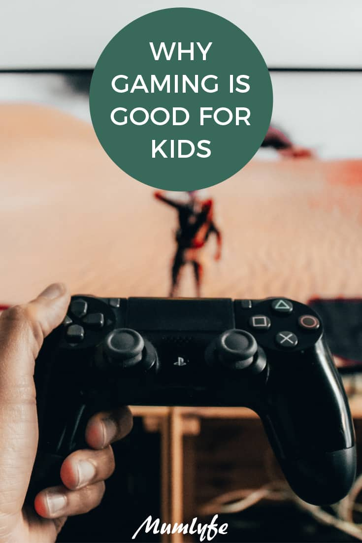 Why gaming is good for kids