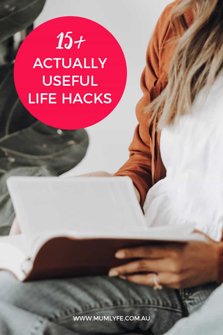 15+ actually useful life hacks
