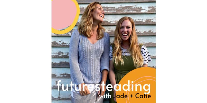 Futuresteading is new to the list of wellbeing podcasts