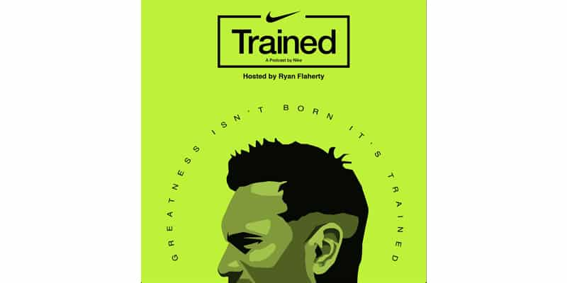 Trained by Nike is one of the best wellbeing podcasts