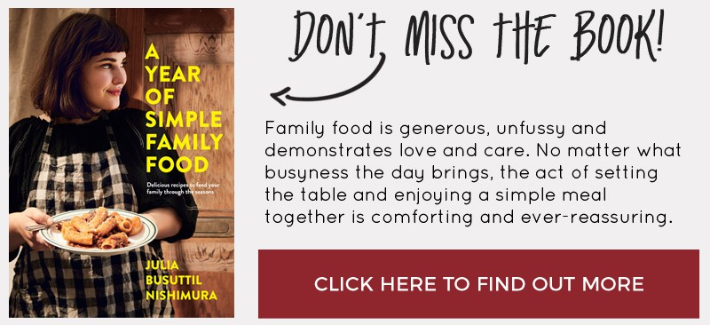 Don't miss Julia's new book A Year of Simple Family Food