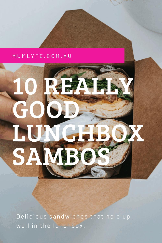 10 REALLY GOOD LUNCHBOX SAMBOS